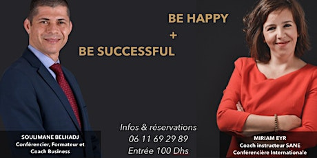 Conférence : BE HAPPY & BE SUCESSFUL tickets