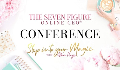 The Seven Figure Online CEO Annual Conference 2020 tickets