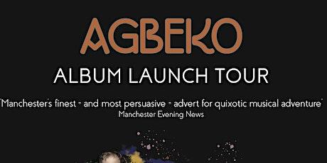 AGBEKO - ALBUM LAUNCH TOUR - RUM SHACK GLASGOW tickets