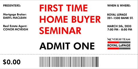 First Time Home Buyer Seminar Ottawa • Free • Mar tickets