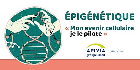 Epigénétique - Conférence santé billets