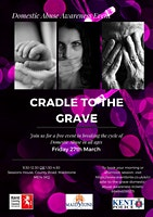 Cradle To The Grave- Domestic Abuse Awareness