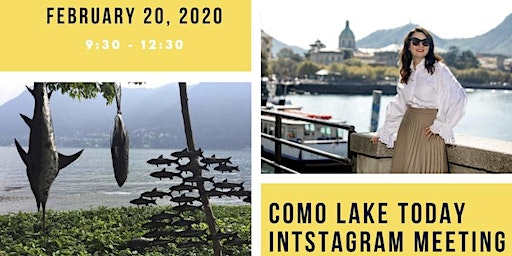 COMO LAKE Today Instagram Meeting and Networking