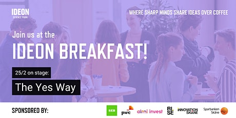 Launch of The Yes Way at Ideon Breakfast tickets
