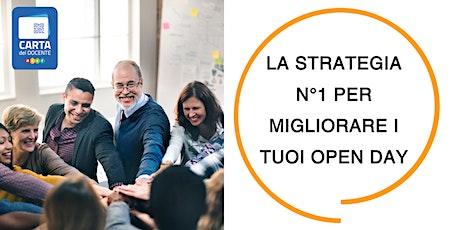 La Strategia N°1 per Migliorare i Tuoi Open Day - Milano biglietti