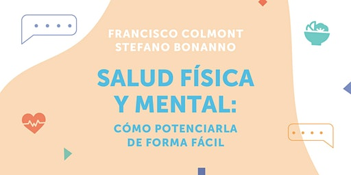 AticcoTalk: Salud física y mental: como potenciarla de forma fácil