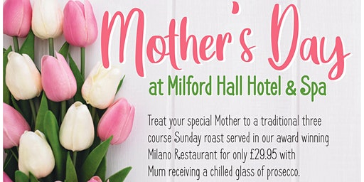 Mother's Day at the Milford Hall Hotel & Spa