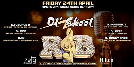 """OL SKOOL R&B"" Friday 24TH April 2020 at Zeta Bar (Hilton Sydney) tickets"