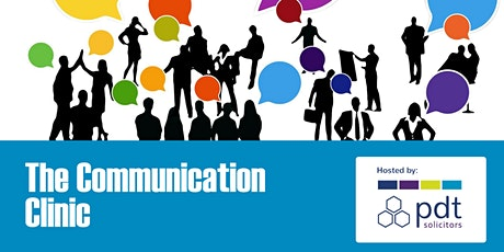 PDT Future Leaders: The Communication Clinic tickets