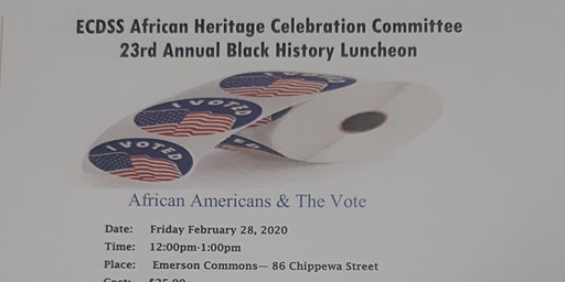 23rd ANNUAL BLACK HISTORY LUNCHEON - Presented By The African Heritage Celebration Committee