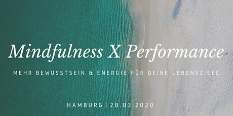 Mindfulness meets Performance Workshop | Hamburg Tickets