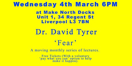 Thinking Out Loud: David Tyrer 'Fear' tickets