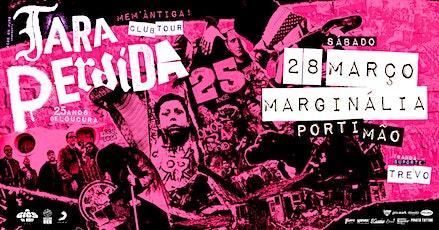 Tara Perdida - 25 Anos Club Tour | Portimão bilhetes