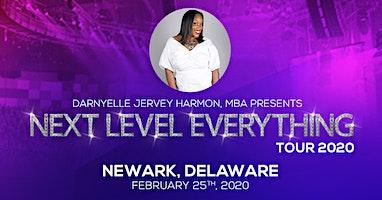 Next Level Everything Tour- Wilmington, DE
