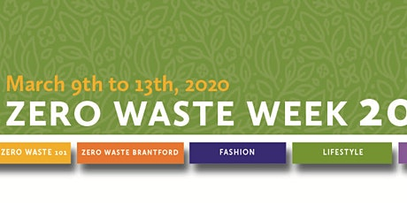 ZWW 2020: Zero Waste 101 (Brantford) tickets