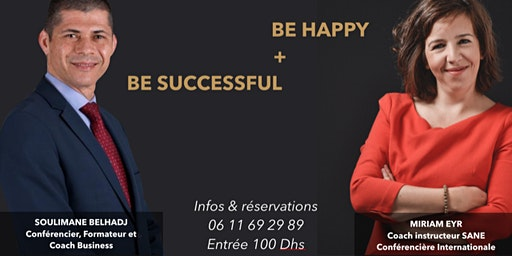 Conférence : BE HAPPY & BE SUCESSFUL