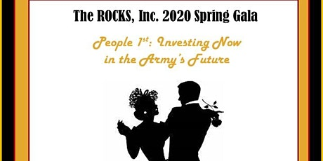 The 2020 ROCKS Spring Gala - People 1st:  Investing Now in the Army's Future tickets