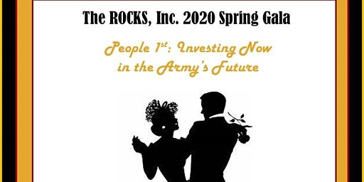 The 2020 ROCKS Spring Gala - People 1st:  Investing Now in the Army's Future