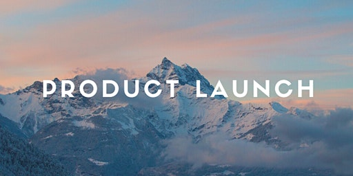 PRODUCT LAUNCH - ONLINE!