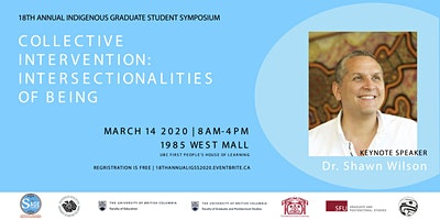 18th Annual Indigenous Graduate Symposium (IGSS) March 14, 2020