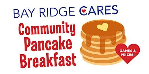 Bay Ridge Cares Community Pancake Breakfast