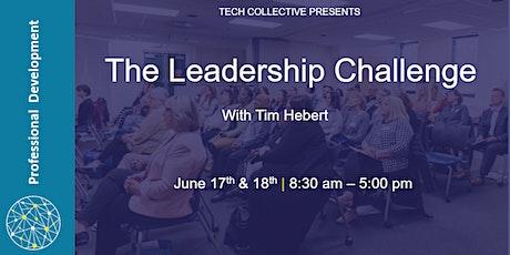 The Leadership Challenge  Workshop with Tim Hebert tickets