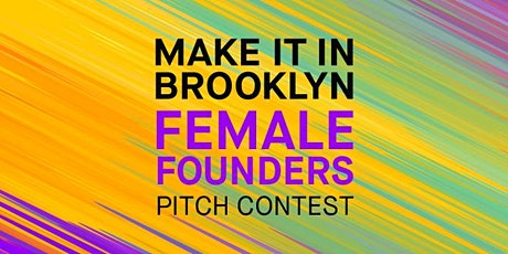 Female Founders Pitch Contest tickets