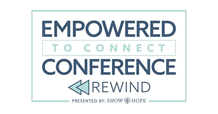 Empowered To Connect REWIND 2020 tickets