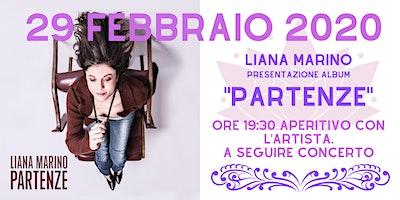 """Presentazione Album: """"PARTENZE"""". Liana Marino"""