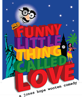 """""""Funny Little Thing Called Love"""" by the Pell City Players"""