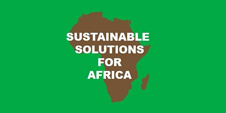 Offering Sustainable Solutions in Africa tickets