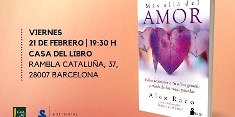 """Presentación libro """"Más allá del amor"""" de Alex Raco entradas"""