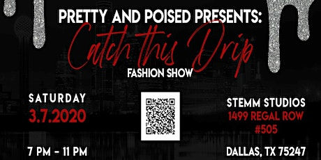 Catch This Drip Fashion Show tickets