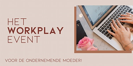Het WORKPLAY event tickets