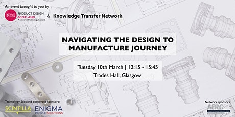 Navigating the design to manufacture journey tickets