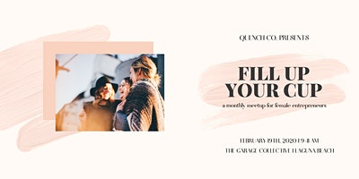 Fill Up Your Cup - February