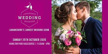 Lanarkshire Wedding Exhibition tickets