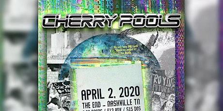 *postponed* Cherry Pools tickets