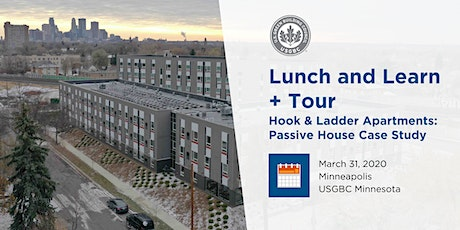 USGBC MN Lunch and Learn + Tour: Hook & Ladder Apartments - Passive House Case Study in NE Minneapolis tickets