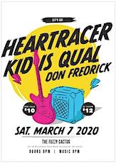 Heart Racer, Kid Is Qual & Don Fredrick tickets