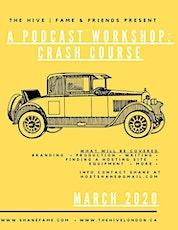 A Podcast Workshop: A Crash Course tickets