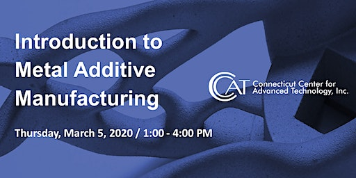 Introduction to Metal Additive Manufacturing
