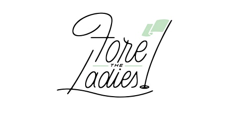 Fore the Ladies | Miami tickets