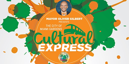 The City of Miami Gardens Cultural Express