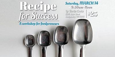 Recipe for Success: A workshop for foodpreneurs