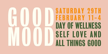 GOOD MOOD //  Day of wellness, self love & all things good tickets