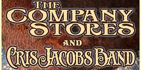 The Company Stores & Cris Jacobs Band w Vintage Pistol tickets
