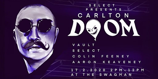 Select presents: Carlton Doom [Select's RAG Week Day Party]