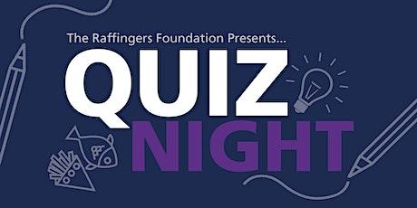 Raffingers Foundation Presents - Quiz Night! tickets