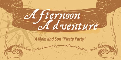 "GCF Mom and Son ""Pirate Party"" Adventure!"